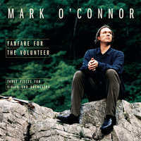 Fanfare for the Volunteer — Mark O'Connor, London Philharmonic Orchestra, Steven Mercurio