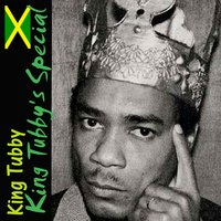 King Tubby's Special — King Tubby