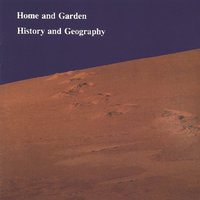 History and Geography — Home and Garden, Ryan Weitzel