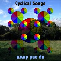 Cyclical Songs — Up and Down