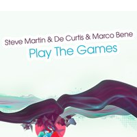 Play the Games — Steve Martin, De Curtis, Marco Bene