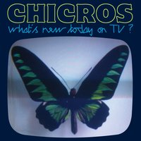 What's New Today On TV? EP — Chicros