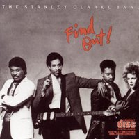 Find Out! — The Stanley Clarke Band