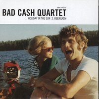 Holiday in the Sun — Bad Cash Quartet