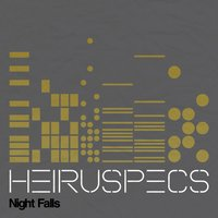 Night Falls — Heiruspecs