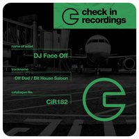 Off Dud / Bit House Saloon — Dj Face Off