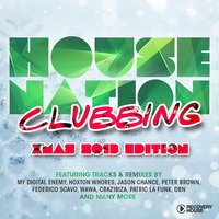 House Nation Clubbing - X-Mas 2013 Edition — сборник