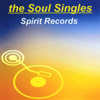 Soul Singles: Spirit Records — сборник