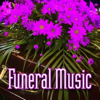 Funeral Music — Calming Music for Funerals