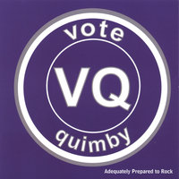 Adequately Prepared to Rock — Vote Quimby