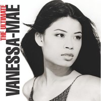 The Ultimate Vanessa-Mae Collection — Vanessa-Mae
