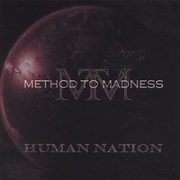 Human Nation — Method to Madness