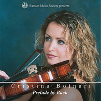 Russian Music Society Presents: Cristina Botnari, Prelude By Bach — Russian Music Society, Cristina Botnari, Иоганн Себастьян Бах