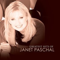 Greatest Hits Of Janet Paschal — Janet Paschal