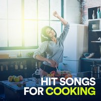 Hit Songs for Cooking — сборник