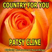 Country for You - Patsy Cline — Patsy Cline