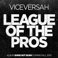 League of the Pros — Viceversah