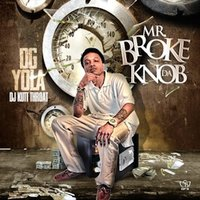 Mr. Broke da Knob — DG Yola, DJ Kutt Throat