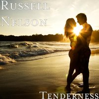 Tenderness — Russell Nelson