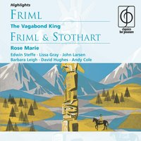 Friml: The Vagabond King; Rose Marie — сборник