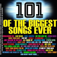 101 Of The Biggest Songs Ever — сборник