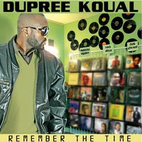 Remember the Time — Dupree Koual