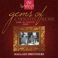 Gems Of Carnatic Music - Live In Concert 2003 – Malladi Brothers — Malladi Brothers