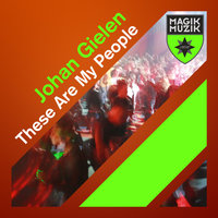 These Are My People — Johan Gielen