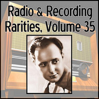 Radio & Recording Rarities, Vol. 35 — сборник