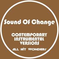 Sound of Change: Contemporary Instrumental Versions — Karaoke All Hit Wonders