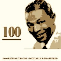 100 — Nat King Cole