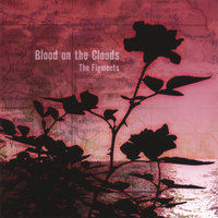 Blood On the Clouds — The Figments
