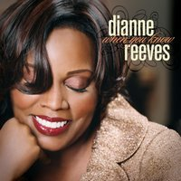 When You Know — Dianne Reeves