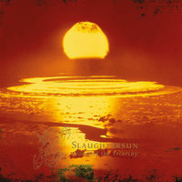 Slaughtersun (Crown of the Triarchy) [Reissue 2014] — Dawn, The Dawn