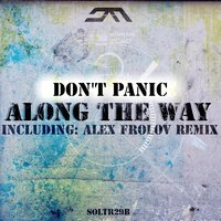 Along The Way — Don't Panic