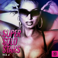 Super Solo Stars, Vol. 4 — сборник