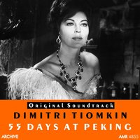 55 Days at Peking — Sinfonia Of London, Dimitri Tiomkin, Dimitri Tiomkin & Sinfonia of London