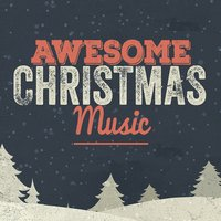 Awesome Christmas Music — We Wish You a Merry Christmas