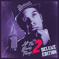 All The Wrong Things 2 — Demrick