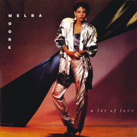 A Lot Of Love — Melba Moore
