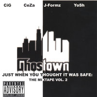 Just When You Thought It Was Safe: The Mixtape Vol. 2 — Ghostown