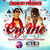 Cry Me - Single — Narra el Dment
