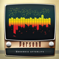 Suburbia Afterlife — Persona