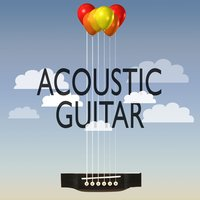 Acoustic Guitar — Guitar Masters, Acoustic Soul, Guitar del Mar, Acoustic Soul|Guitar del Mar|Guitar Masters