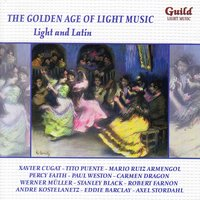 The Golden Age of Light Music: Light and Latin — сборник