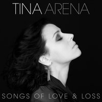 Songs Of Love & Loss — Tina Arena