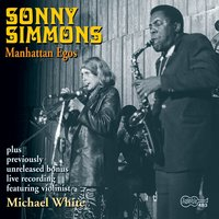 Manhattan Egos — Sonny Simmons
