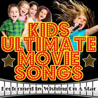 Kids Ultimate Movie Songs — Wishing On A Star