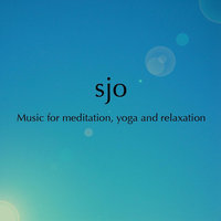 Music for Yoga Meditation and Relaxation — Florencio Cruz, Sjo