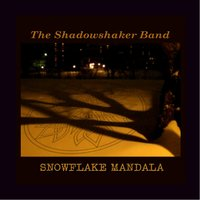 Snowflake Mandala — The Shadowshaker Band